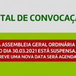 Edital de Convocação – Assembleia Geral Ordinária 30.03.2021 (suspensa)