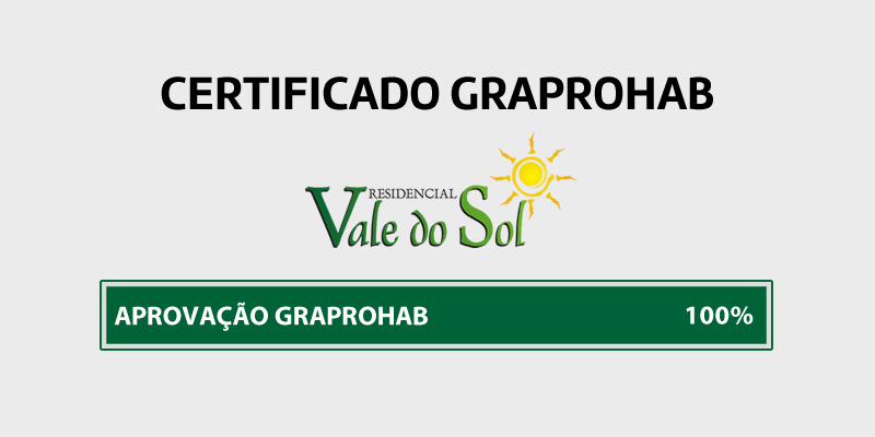 Certificado GRAPROHAB – Residencial Vale do Sol