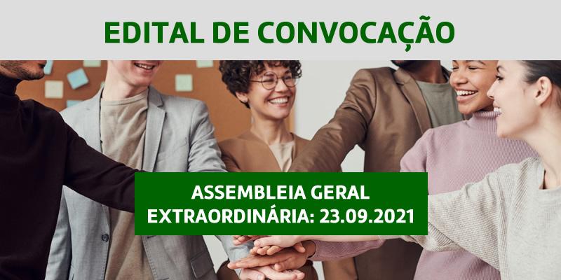 Edital de Convocação – Assembleia Geral Extraordinária 23.09.2021