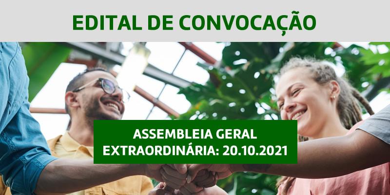 Edital de Convocação – Assembleia Geral Extraordinária 20.10.2021